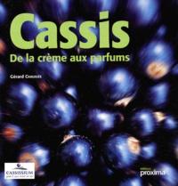 Gérard Chaussée - Cassis, de la crème aux parfums.
