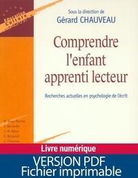 Gérard Chauveau et  Collectif - Comprendre l'enfant apprenti lecteur - Recherches actuelles en psychologie de l'écrit.