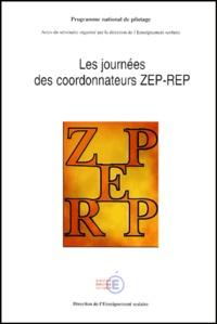 Gérard Chauveau - Les journées des coordonnateurs ZEP-REP. - Actes du  séminaire organisé par la direction de l'Enseignement scolaire les 13, 14 et 15 novembre 2000.