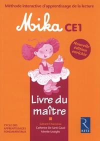 Gérard Chauveau et Catherine de Santi-Gaud - Méthode interactive d'apprentissage de la lecture Mika CE1 - Livre du maître.