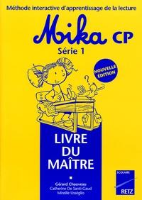 Gérard Chauveau - Méthode interactive d'apprentissage de la lecture Mika CP - Livre du maître.