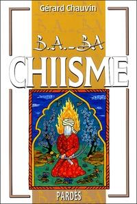 Chiisme - Gérard Chauvin |