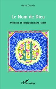 Birrascarampola.it Le Nom de Dieu - Mémoire et invocation dans l'islam Image