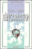 Gérard Chauvin - Réincarnation.