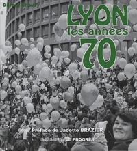 Gérard Chauvy - Lyon - Les années 70.