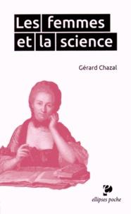 Gérard Chazal - Les femmes et la science.