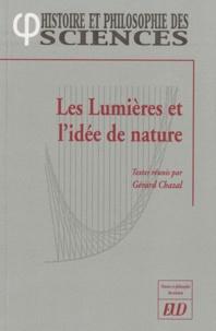 Gérard Chazal - Les Lumières et l'idée de nature.