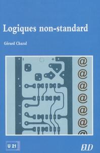 Gérard Chazal - Logiques non-standard.