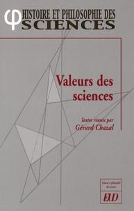 Gérard Chazal - Valeurs des sciences.