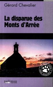 Gérard Chevalier - La disparue des Monts d'Arrée.