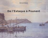 Gérard Chevé - De l'Estaque à Pounent.