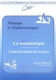 """Gérard Chollet - Musique et Mathématiques - La musimatique, """"L'interdisciplinarité en actes""""."""