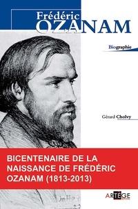 Gérard Cholvy - Frédéric Ozanam.