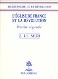 Gérard Cholvy - Le Midi.