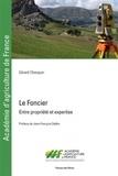 Gérard Chouquer - Le foncier - Entre propriété et expertise.