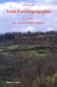 Histoiresdenlire.be Traité d'archéogéographie - La crise des récits géohistoriques Image