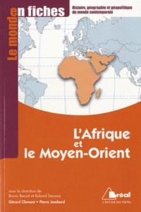 Gérard Clément et Pierre Jambard - L'Afrique et la Moyen-Orient.