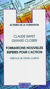 Gérard Closier et Claude Bapst - Formations nouvelles, repères pour l'action.