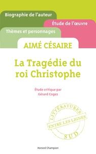 Gérard Cogez - La tragédie du roi Christophe, Aimé Césaire.