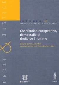 Constitution européenne, démocratie et droits de l'homme - Gérard Cohen-Jonathan |