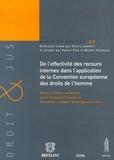 Gérard Cohen-Jonathan et Jean-François Flauss - De l'effectivité des recours internes dans l'application de la Convention européenne des droits de l'homme.