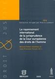 Gérard Cohen-Jonathan et Jean-François Flauss - Le rayonnement international de la jurisprudence de la Cour européenne des Droits de l'Homme.