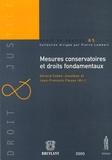 Gérard Cohen-Jonathan et Jean-François Flauss - Mesures conservatoires et droits fondamentaux.