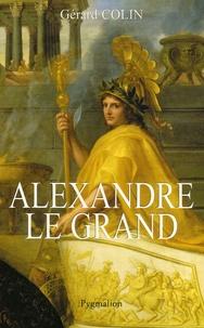 Gérard Colin - Alexandre le Grand.