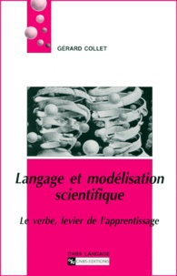 Langage et modélisation scientifique. Le verbe, levier de lapprentissage.pdf