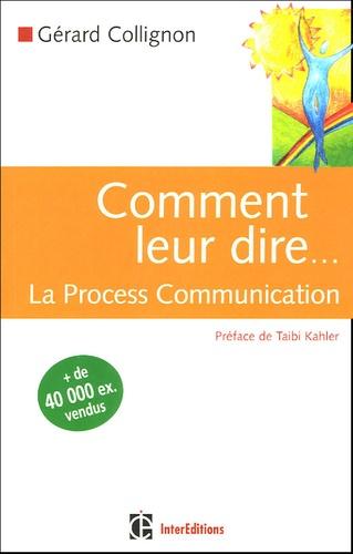 Gérard Collignon - Comment leur dire... - La Process Communication.