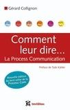Gérard Collignon - Comment leur dire... La Process Communication.