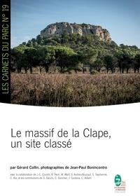 Gérard Collin et Jean-Paul Bonincontro - Le massif de la Clape, un site classé.