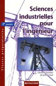 Gérard Colombari et Jacques Giraud - Sciences industrielles pour l'ingénieur 2e Année.