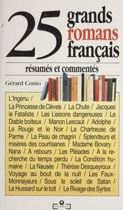 Gérard Conio - 25 grands romans français résumés et commentés.