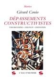 Gérard Conio - Dépassements constructivistes : Taraboukine, Axionov, Eisenstein.