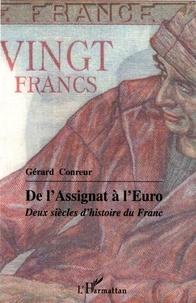 Gérard Conreur - De l'Assignat à l'Euro - Deux siècles d'histoire du Franc.