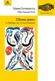 Gérard Contremoulin - L'homme debout - La république, pour un nouvel humanisme.