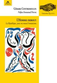 Deedr.fr L'homme debout - La république, pour un nouvel humanisme Image