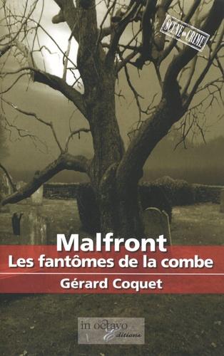 Gérard Coquet - Malfront - Les fantômes de la combe.