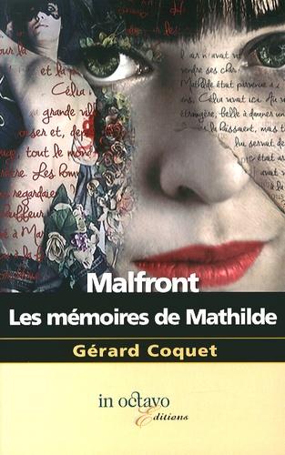 Gérard Coquet - Malfront - Les mémoires de Mathilde.