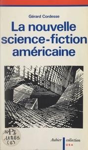 Gérard Cordesse et G.-J. Forgue - La nouvelle science-fiction américaine.