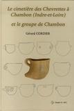 Gérard Cordier - Le cimetière des Chevrettes à Chambon (Indre-et-Loire) et le groupe de Chambon.