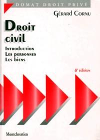 Gérard Cornu - Droit civil : Introduction. Les personnes. Les biens.
