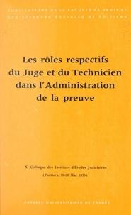 Gérard Cornu et Pierre Couvrat - Les rôles respectifs du juge et du technicien dans l'administration de la preuve (6) - Xe Colloque des Instituts d'études judiciaires, Poitiers, 26-28 mai 1975.