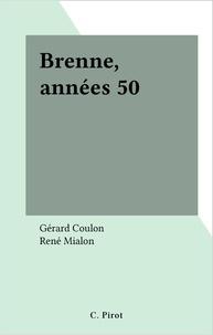 Gérard Coulon et René Mialon - Brenne, années 50.