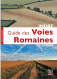 Gérard Coulon - Guide des voies romaines de l'Indre.