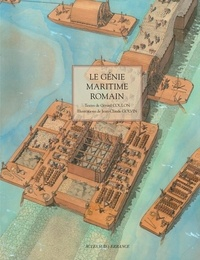 Gérard Coulon - Le génie maritime romain.