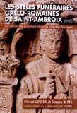 Gérard Coulon et Simone Deyts - Les stèles funéraires gallo-romaines de Saint-Ambroix (Cher) - Un atelier de sculpture dans la cité des Bituriges.