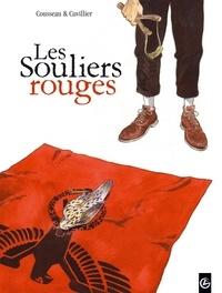 Gérard Cousseau et Damien Cuvillier - Les souliers rouges Tome 1 : Georges.