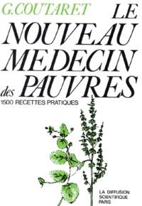 Deedr.fr LE NOUVEAU MEDECIN DES PAUVRES. 1500 recettes pratiques Image